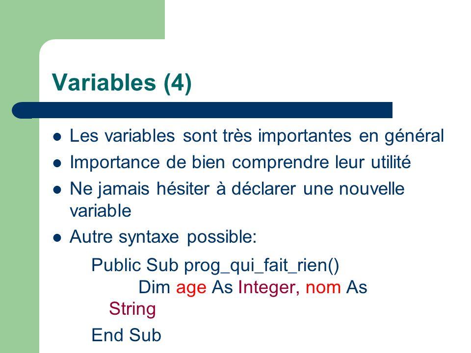 Variables (4) Les variables sont très importantes en général