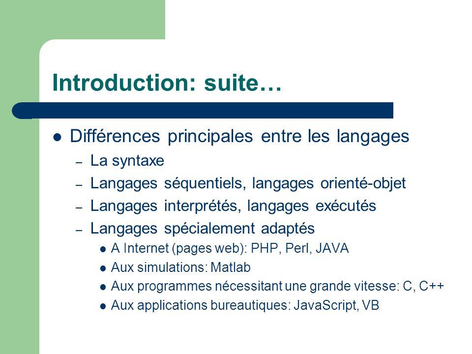 Introduction: suite… Différences principales entre les langages