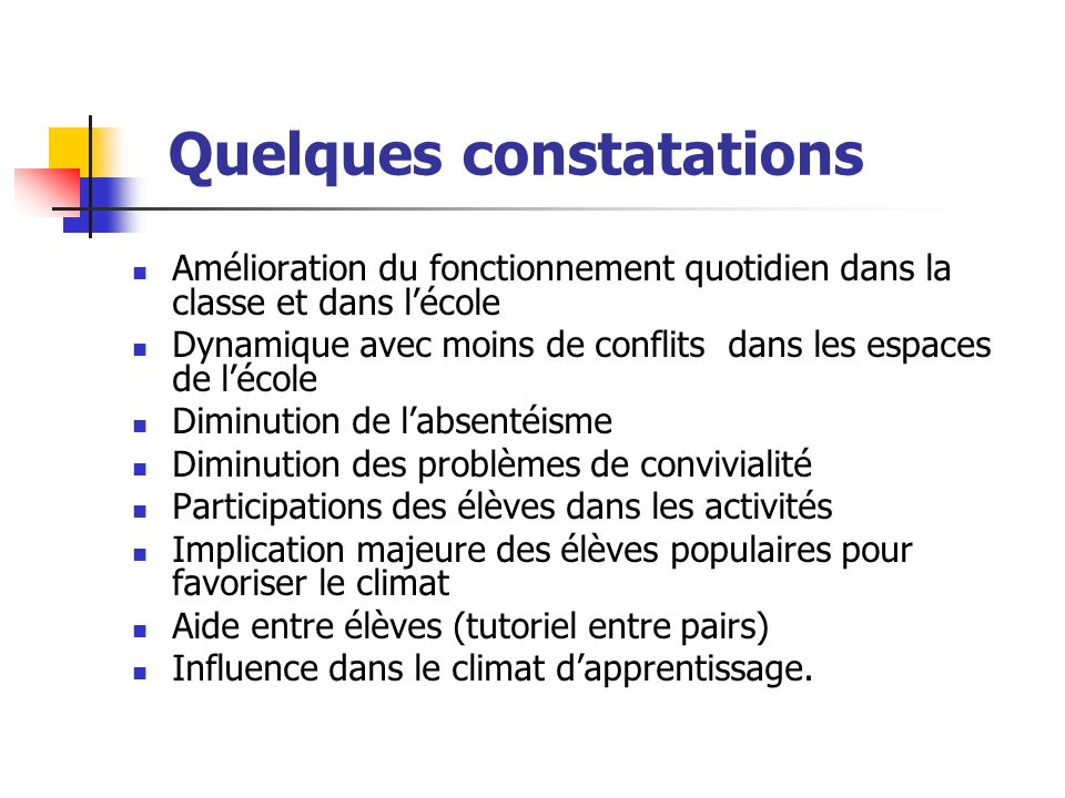 Quelques constatations