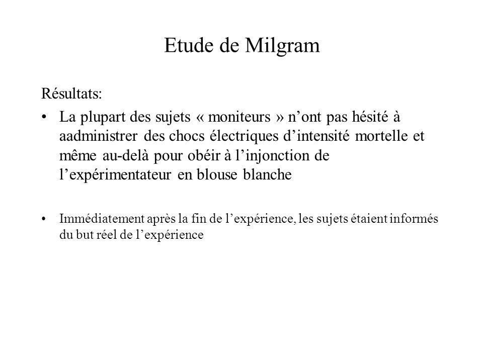 Etude de Milgram Résultats: