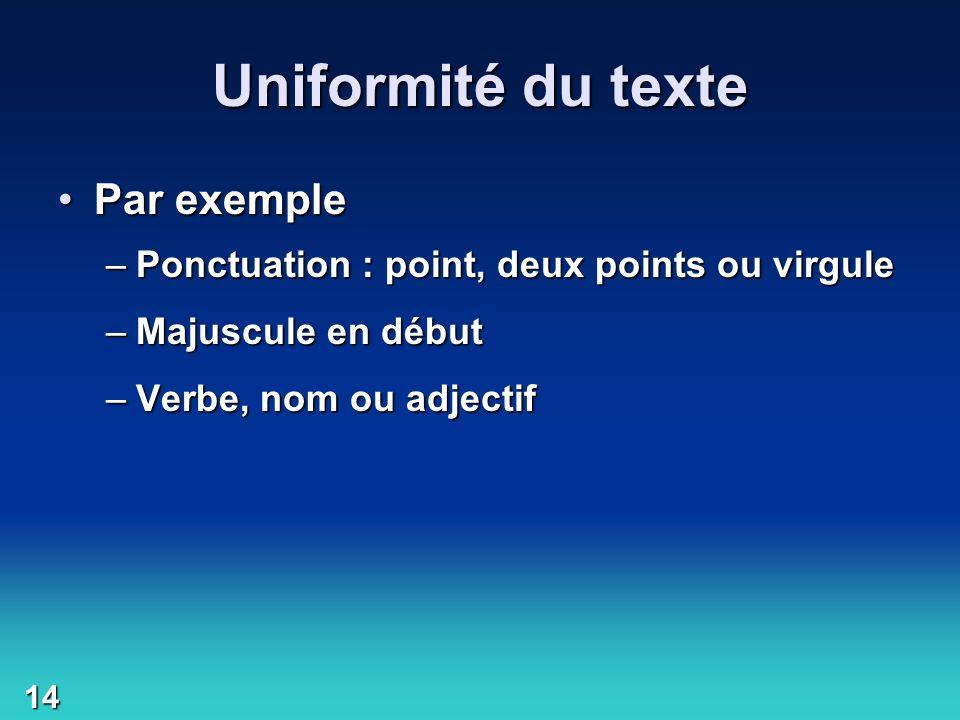 Uniformité du texte Par exemple