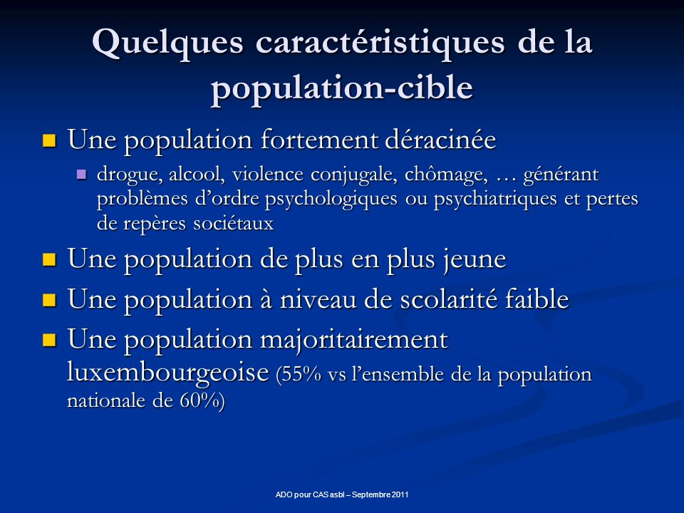 Quelques caractéristiques de la population-cible