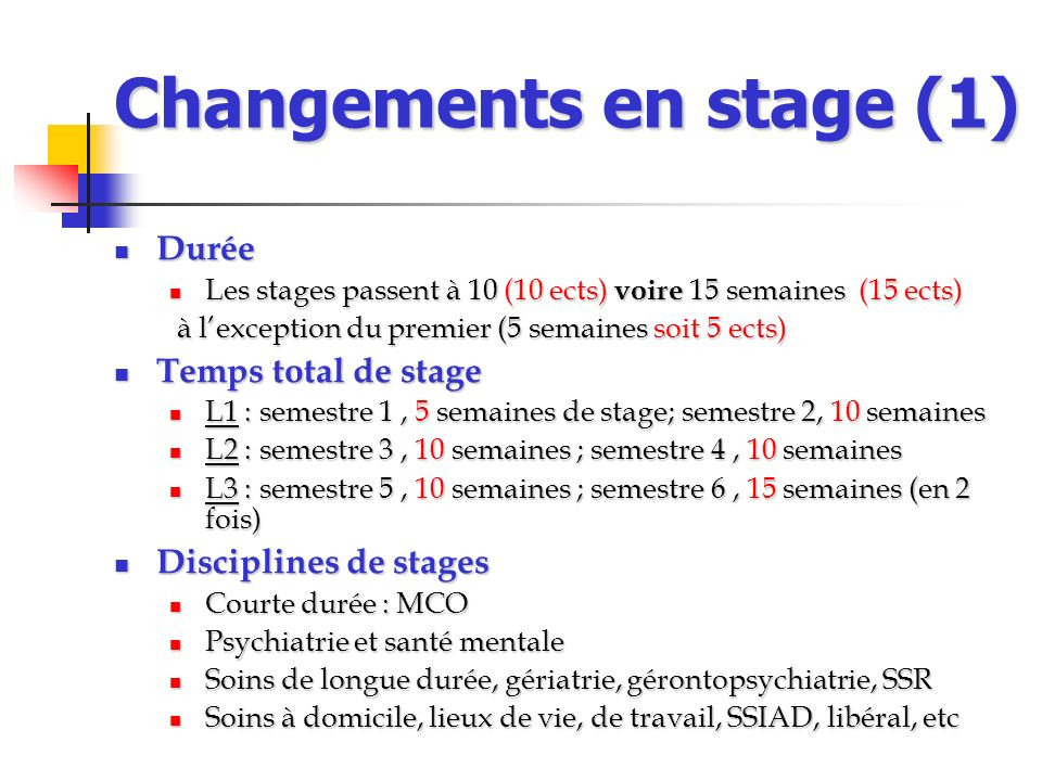 Changements en stage (1)