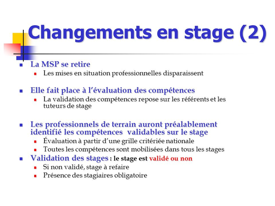 Changements en stage (2)