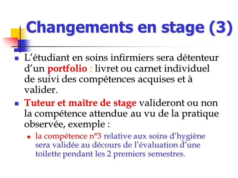 Changements en stage (3)