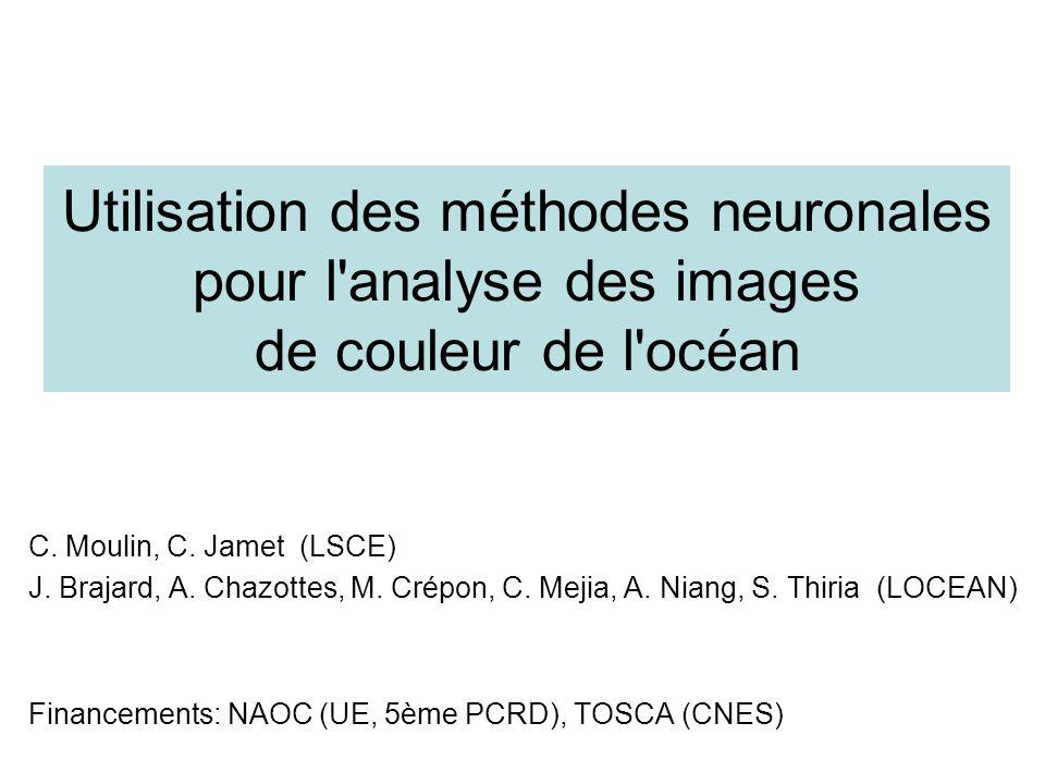 Utilisation des méthodes neuronales pour l analyse des images de couleur de l océan