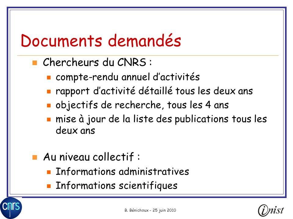 Documents demandés Chercheurs du CNRS : Au niveau collectif :