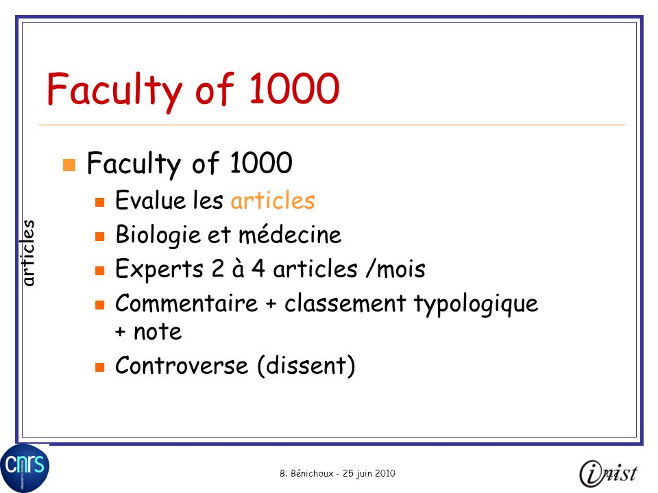 Faculty of 1000 Faculty of 1000 Evalue les articles