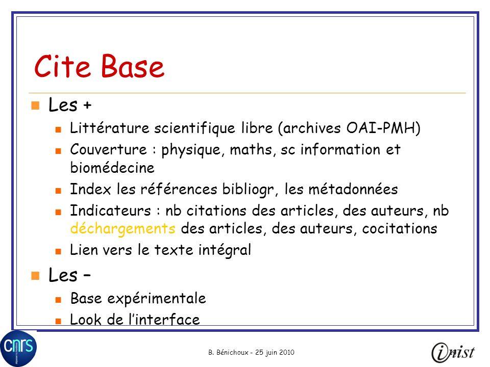 Cite Base Les + Littérature scientifique libre (archives OAI-PMH) Couverture : physique, maths, sc information et biomédecine.