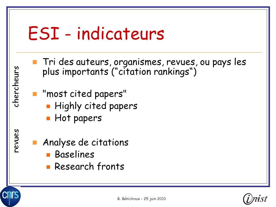ESI - indicateurs Tri des auteurs, organismes, revues, ou pays les plus importants ( citation rankings )