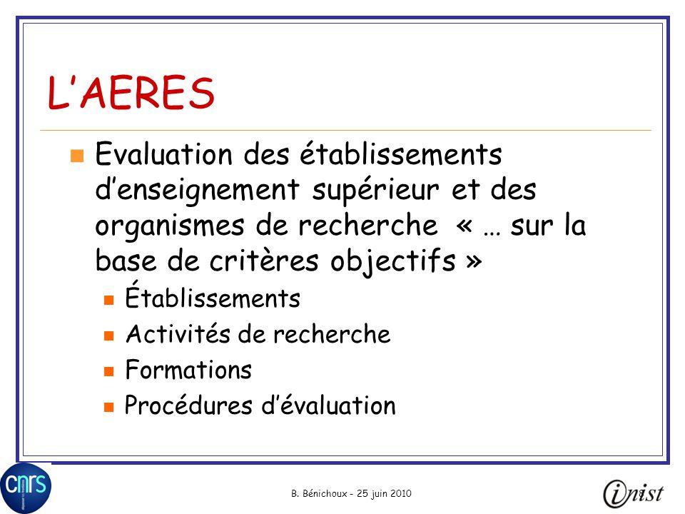 L'AERES Evaluation des établissements d'enseignement supérieur et des organismes de recherche « … sur la base de critères objectifs »