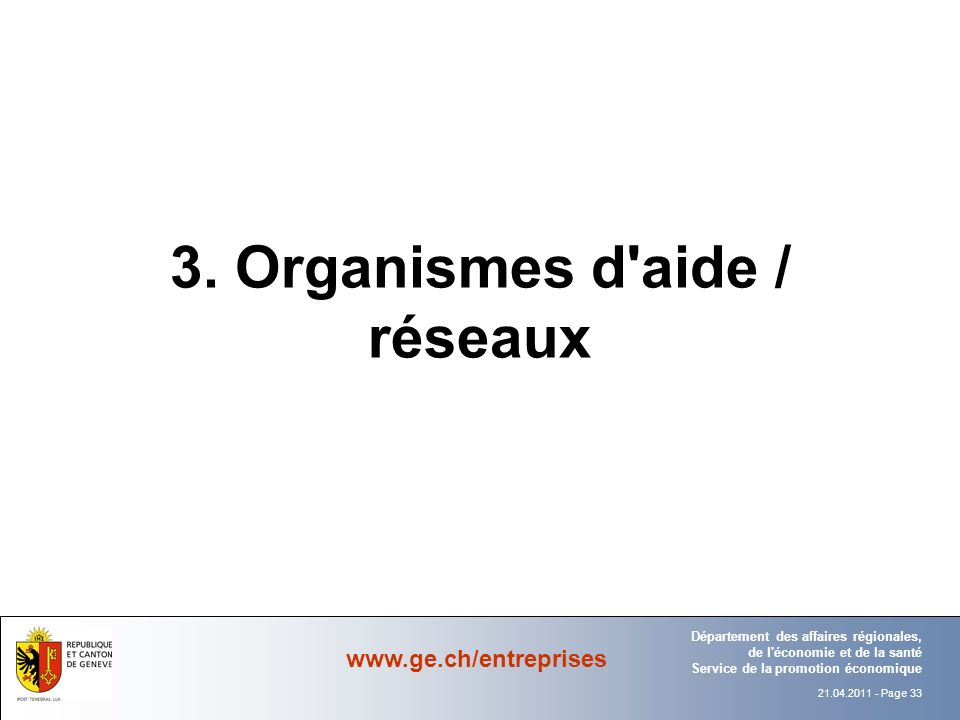 3. Organismes d aide / réseaux