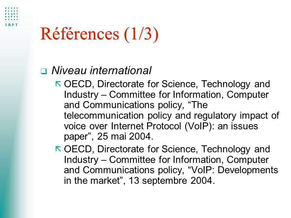 Références (1/3) Niveau international