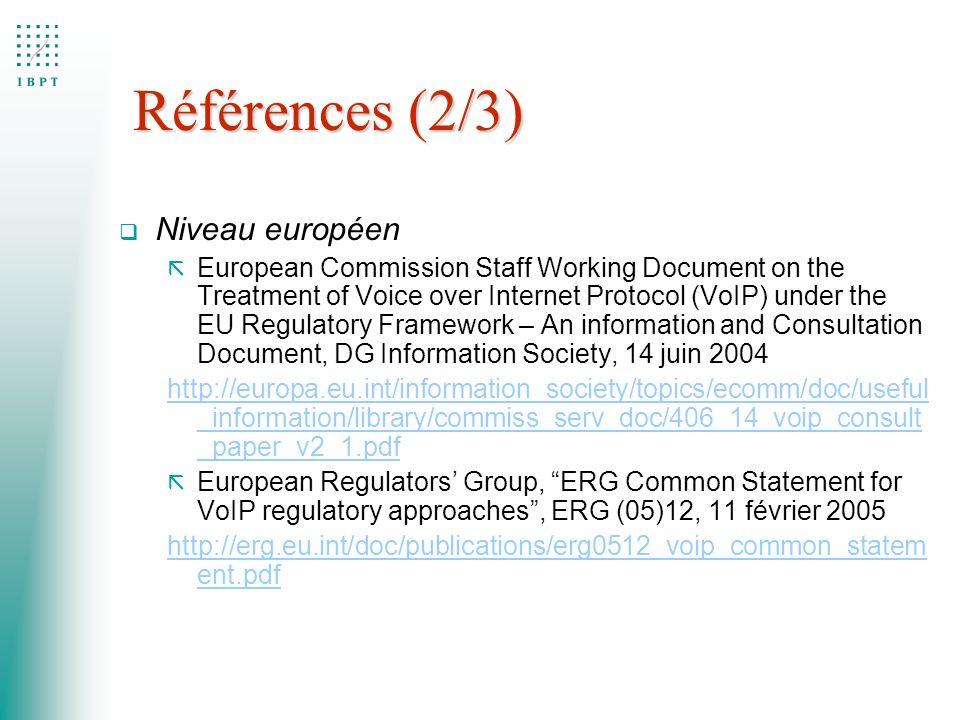 Références (2/3) Niveau européen