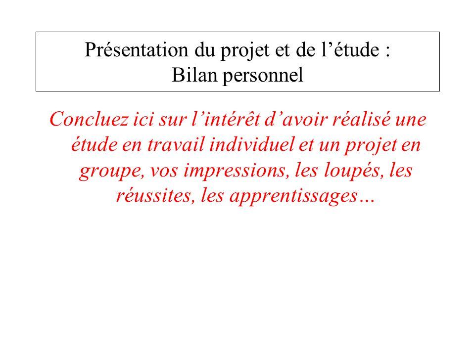 Présentation du projet et de l'étude : Bilan personnel