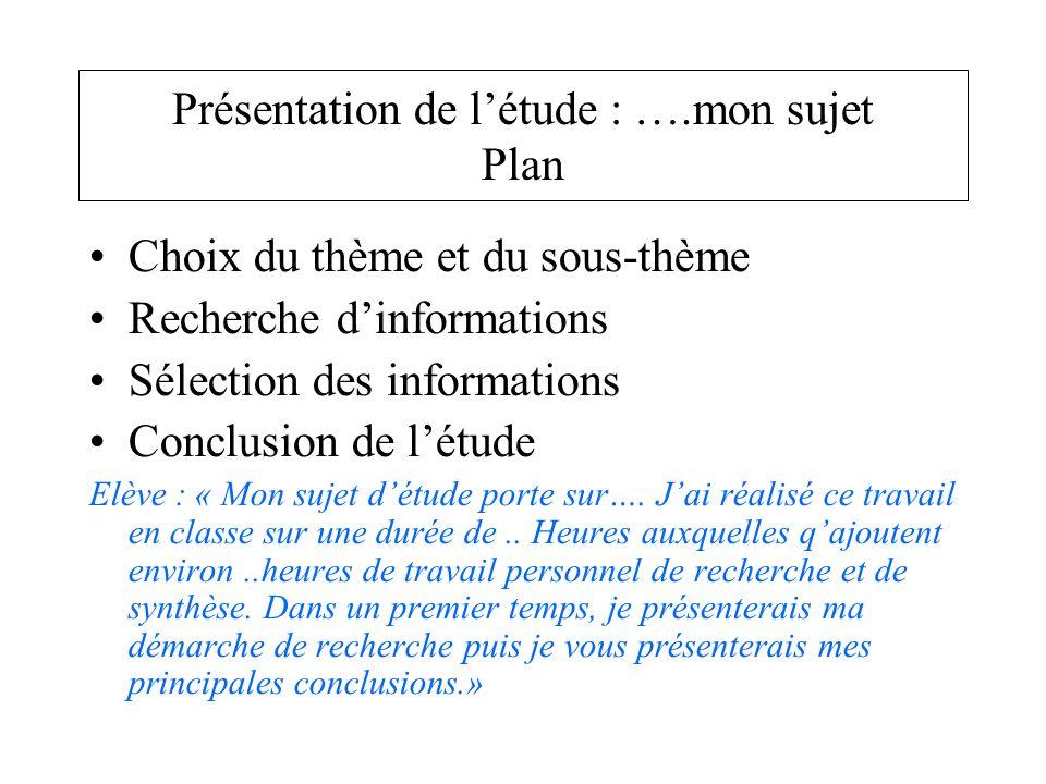 Présentation de l'étude : ….mon sujet Plan