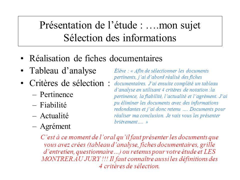 Présentation de l'étude : ….mon sujet Sélection des informations