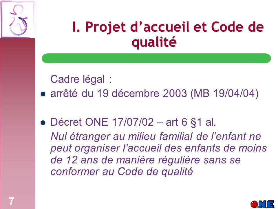 I. Projet d'accueil et Code de qualité