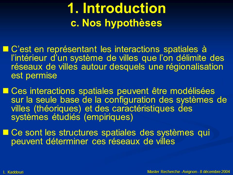 1. Introduction b. Nos questions