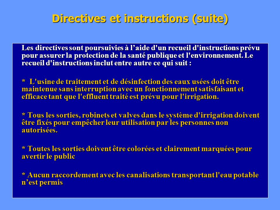 Directives et instructions (suite)