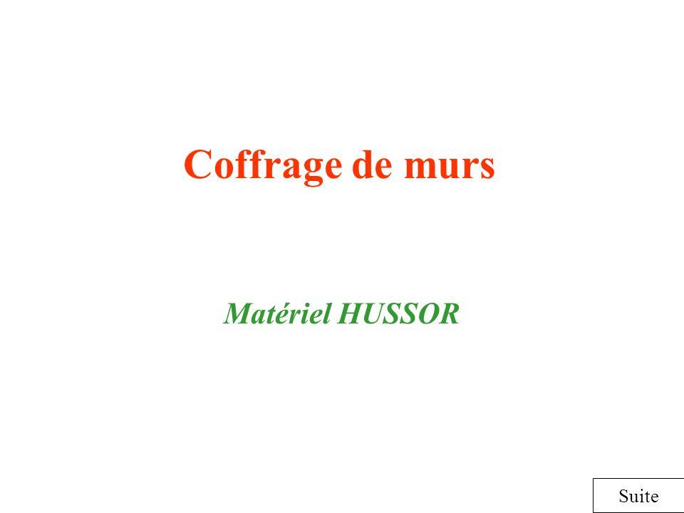 Coffrage de murs Matériel HUSSOR Suite