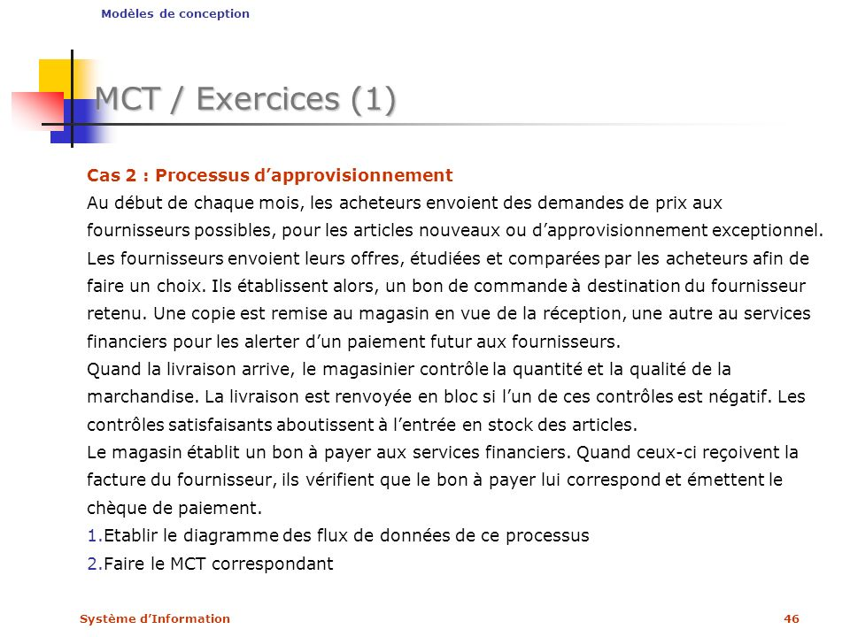 MCT / Exercices (1) Cas 2 : Processus d'approvisionnement