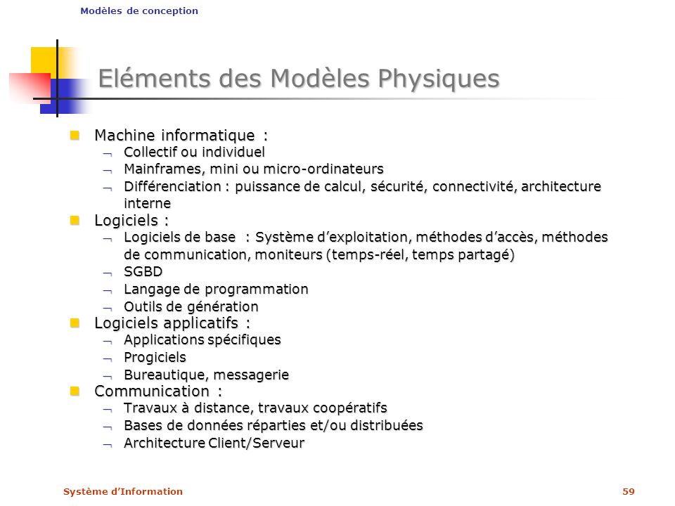 Eléments des Modèles Physiques