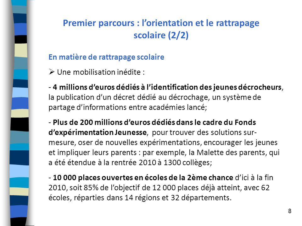 Premier parcours : l'orientation et le rattrapage scolaire (2/2)