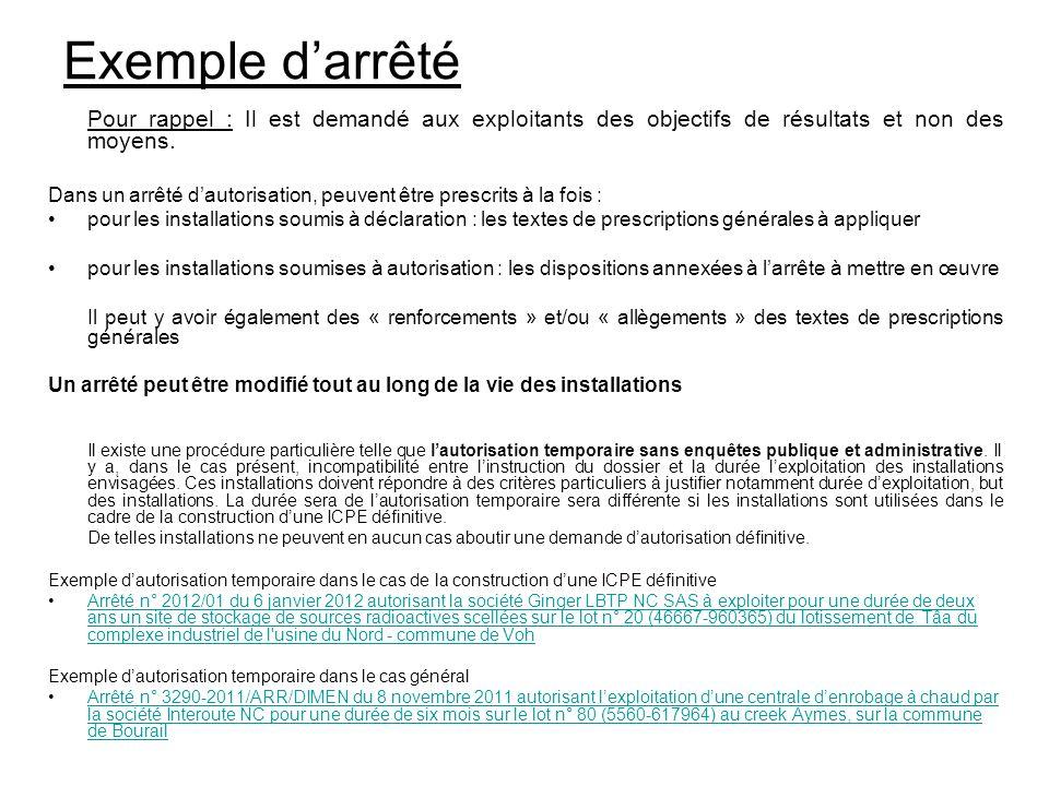Exemple d'arrêtéPour rappel : Il est demandé aux exploitants des objectifs de résultats et non des moyens.