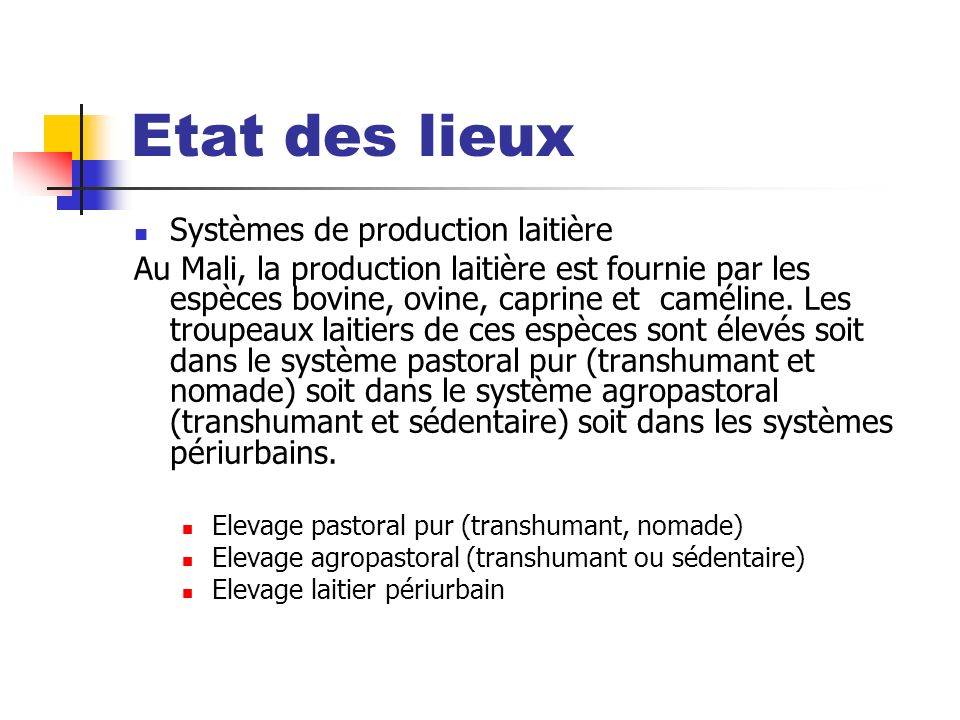 Etat des lieux Systèmes de production laitière