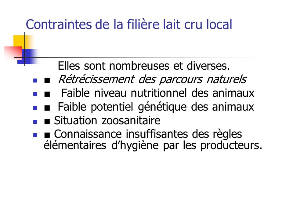Contraintes de la filière lait cru local