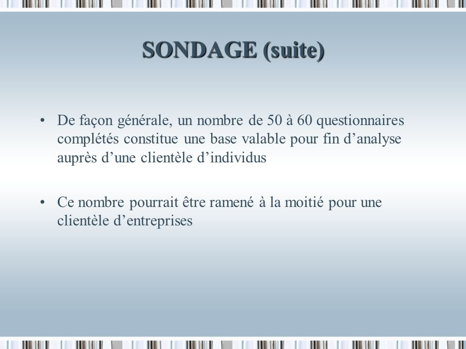 SONDAGE (suite)