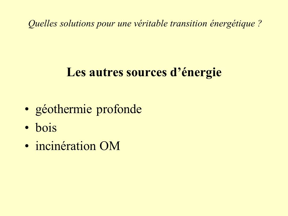 Quelles solutions pour une véritable transition énergétique