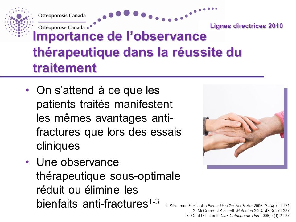 Lignes directrices 2010 Importance de l'observance thérapeutique dans la réussite du traitement.