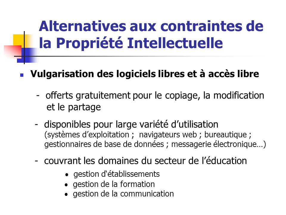 Alternatives aux contraintes de la Propriété Intellectuelle