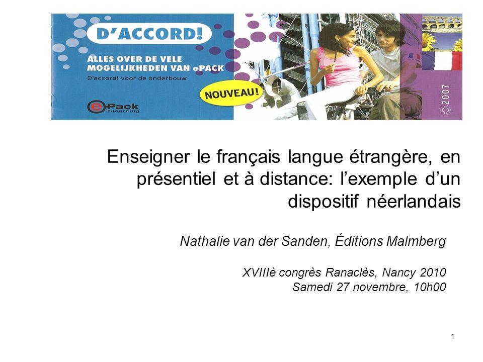 Enseigner le français langue étrangère, en présentiel et à distance: l'exemple d'un dispositif néerlandais