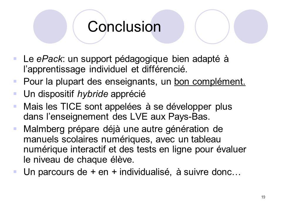 Conclusion Le ePack: un support pédagogique bien adapté à l'apprentissage individuel et différencié.