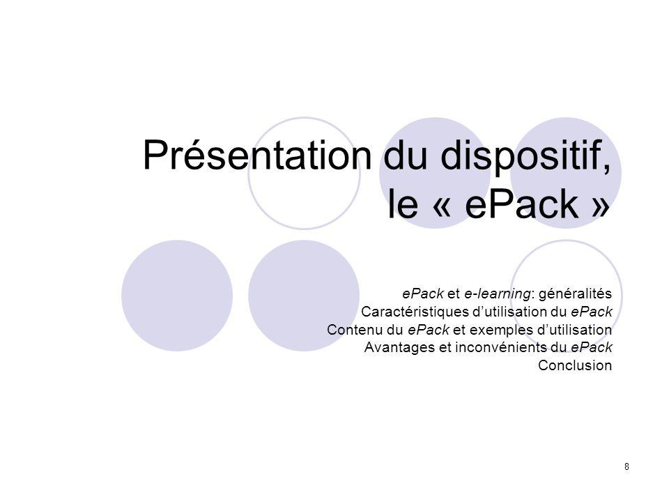 Présentation du dispositif, le « ePack »