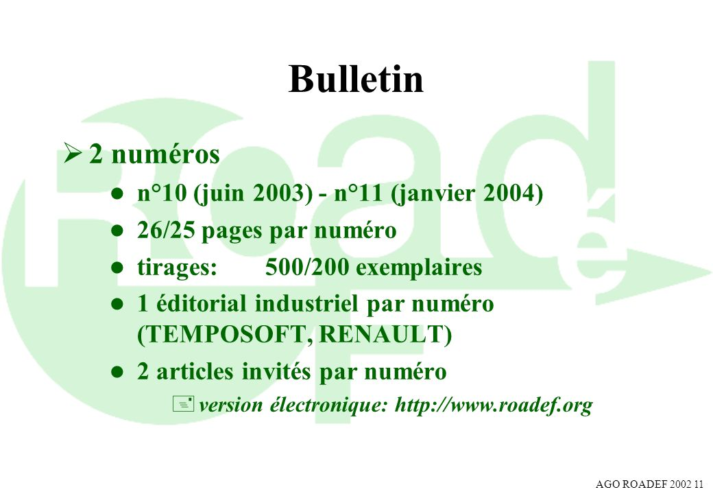 Bulletin 2 numéros n°10 (juin 2003) - n°11 (janvier 2004)