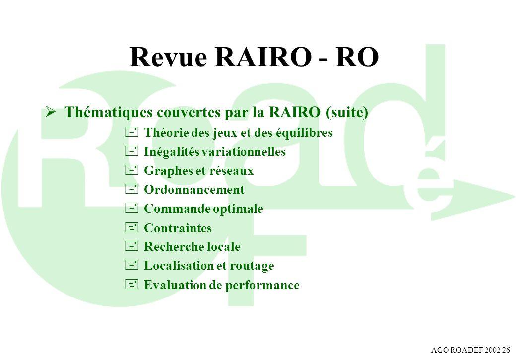 Revue RAIRO - RO Thématiques couvertes par la RAIRO (suite)