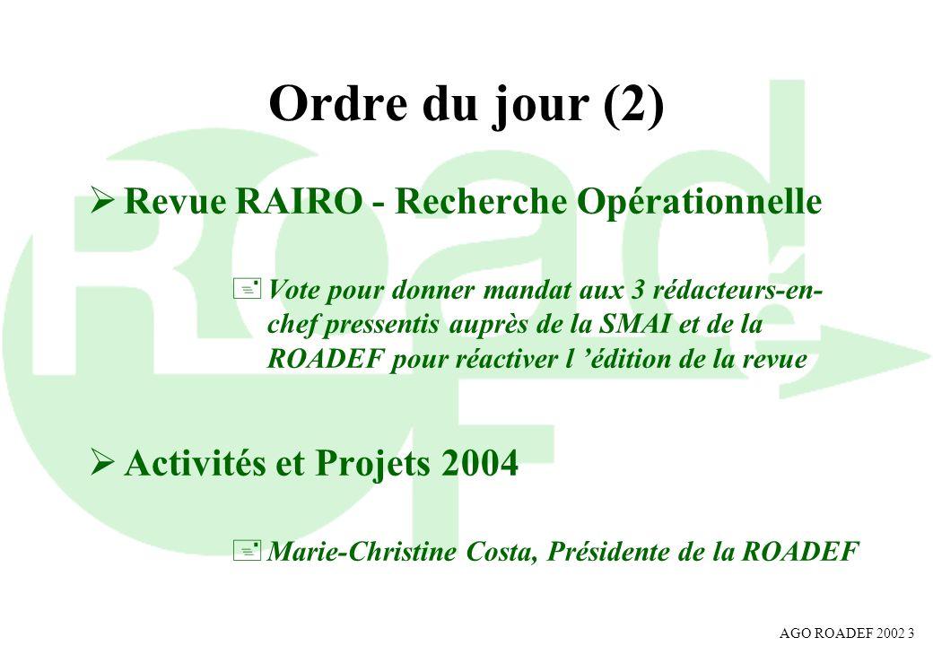 Ordre du jour (2) Revue RAIRO - Recherche Opérationnelle