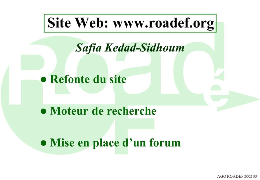 Site Web: www.roadef.org Safia Kedad-Sidhoum. Refonte du site.