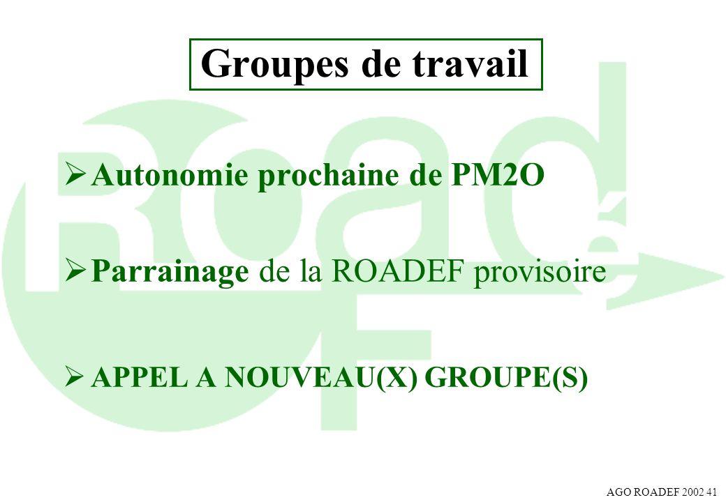 Groupes de travail Autonomie prochaine de PM2O