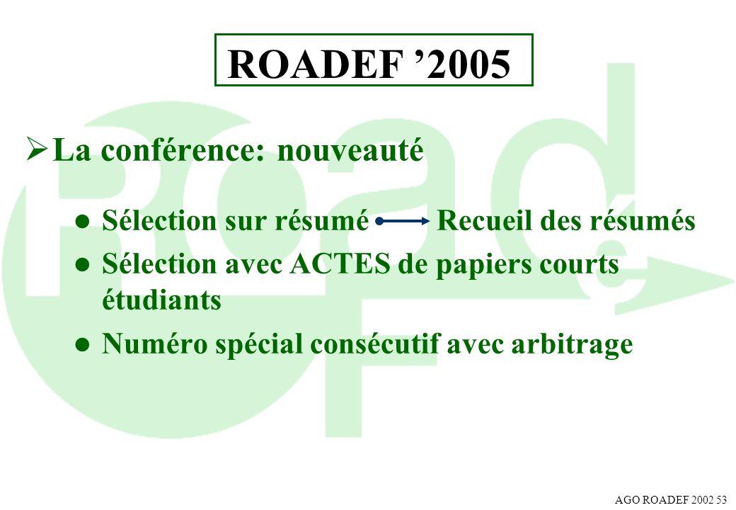 ROADEF '2005 La conférence: nouveauté