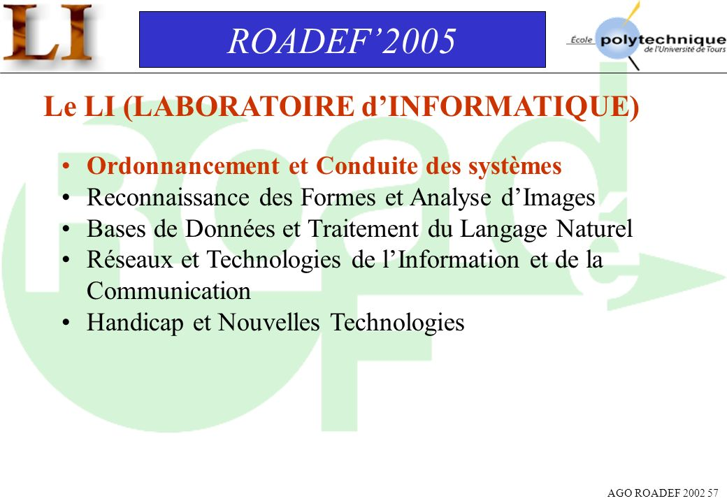 ROADEF'2005 Le LI (LABORATOIRE d'INFORMATIQUE)