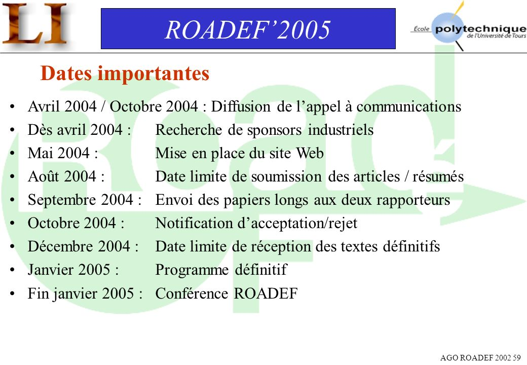 ROADEF'2005 Dates importantes