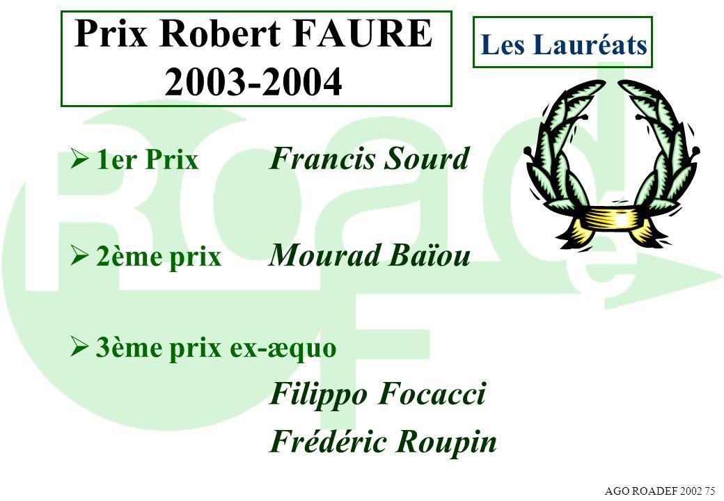 Prix Robert FAURE 2003-2004 Frédéric Roupin Les Lauréats