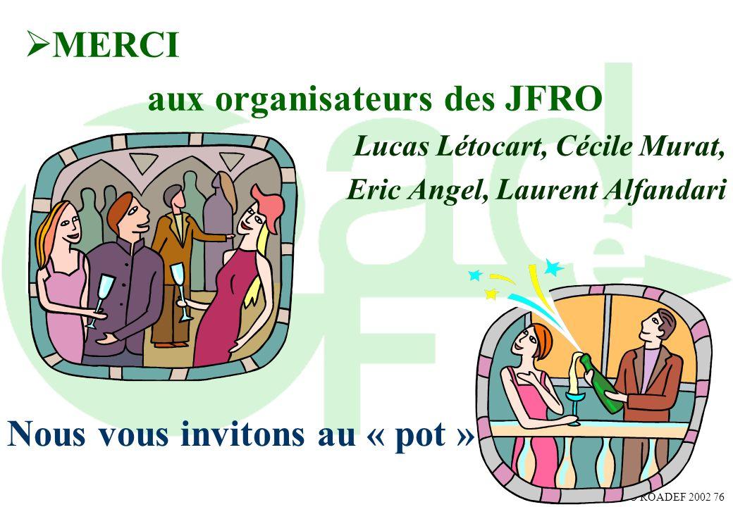 aux organisateurs des JFRO