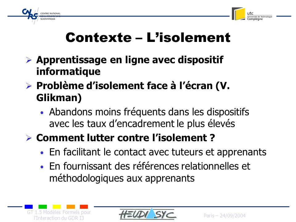 Contexte – L'isolement