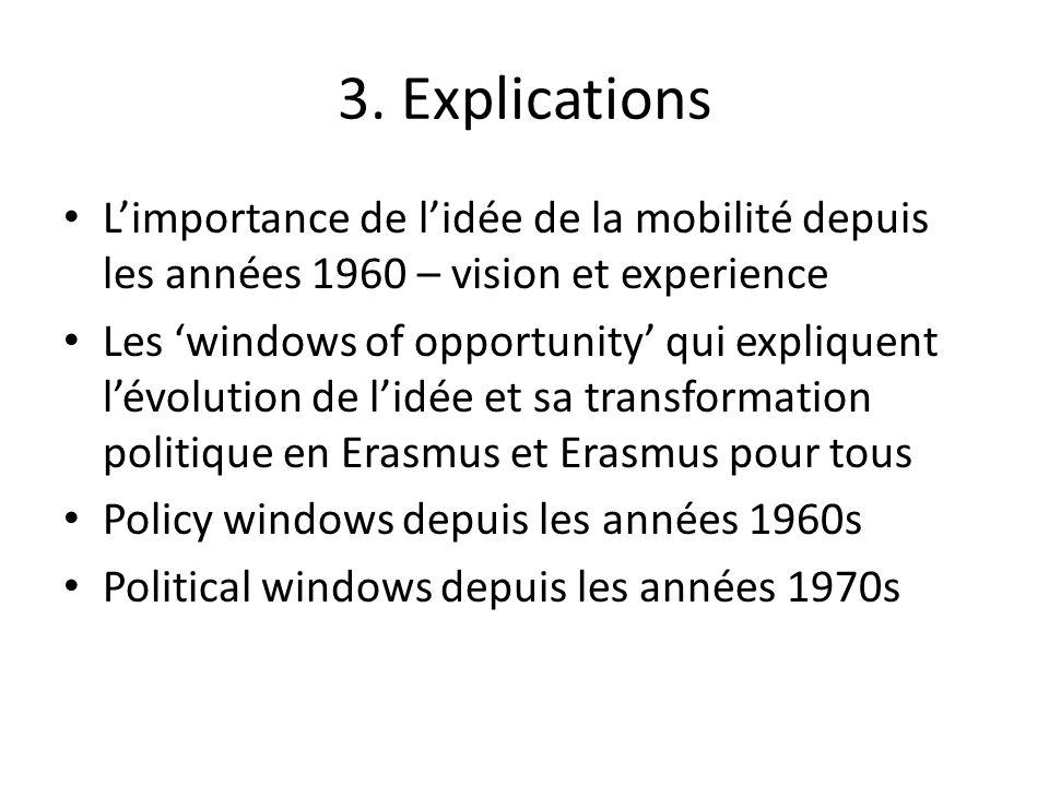 3. ExplicationsL'importance de l'idée de la mobilité depuis les années 1960 – vision et experience.